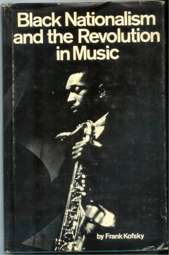 9780873481496: Black Nationalism and the Revolution in Music