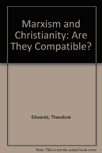 9780873481618: Marxism and Christianity: Are They Compatible?