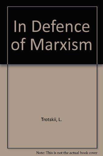 In Defence of Marxism: Trotskii, L.