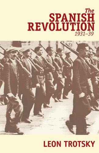 The Spanish Revolution, 1931-39.: Trotsky, Leon