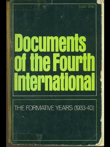 9780873483001: Documents of the Fourth International: The Formative Years, 1933-40