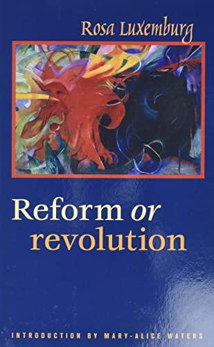 9780873483032: Reform or Revolution