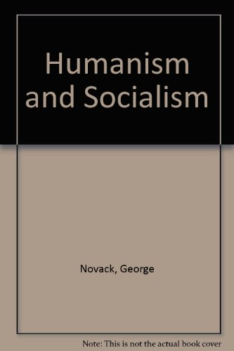 9780873483087: Humanism and Socialism