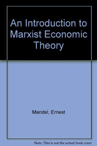9780873483148: An Introduction to Marxist Economic Theory