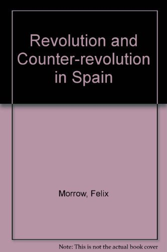 9780873484015: Revolution and Counter-revolution in Spain