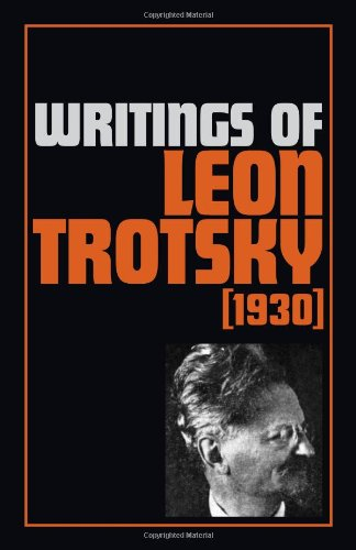 9780873484138: Writings of Leon Trotsky: (1930)