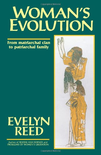 Woman''s evolution N.E.: Reed,Evelyn