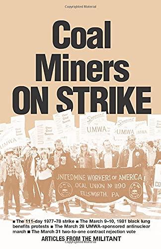 9780873484398: Coal Miners on Strike: The 111-Day 1977-78 Strike