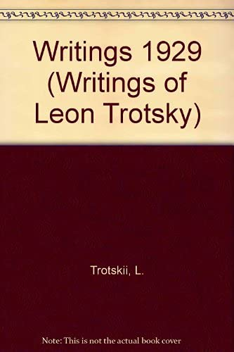 Writings of Leon Trotsky, 1929 (9780873484589) by Trotsky, Leon
