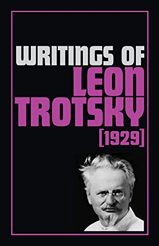 Writings of Leon Trotsky (1929) 1929
