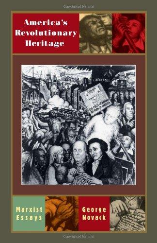 Americas Revolutionary Heritage: George Novack