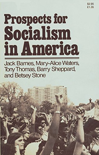 9780873484671: Prospects for Socialism in America