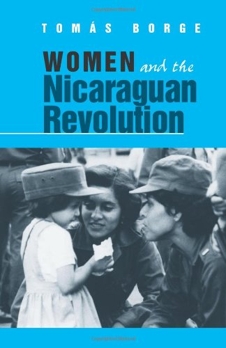 9780873484756: Women and the Nicaraguan Revolution