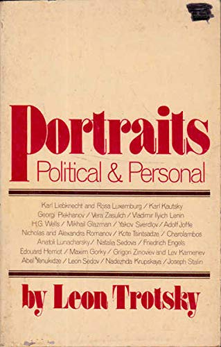 Portraits: Political and Personal.: Trotsky, Leon