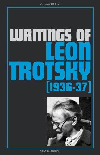 9780873485128: Writings of Leon Trotsky (1936-37)
