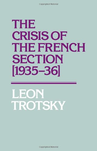 9780873485203: The Crisis of the French Section, 1935-36