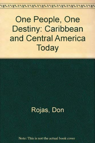 9780873485357: One People, One Destiny: The Caribbean and Central America Today
