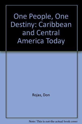 9780873485364: One People, One Destiny: The Caribbean and Central America Today