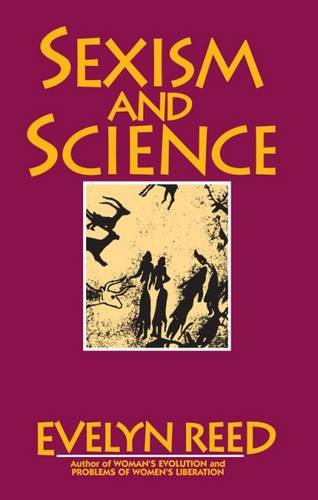 Sexism and Science: Reed, Evelyn