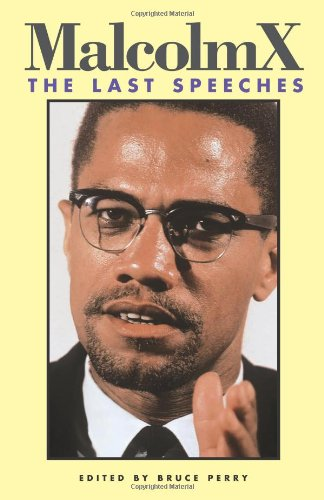 9780873485432: Malcolm X: The Last Speeches (Malcolm X speeches & writings)