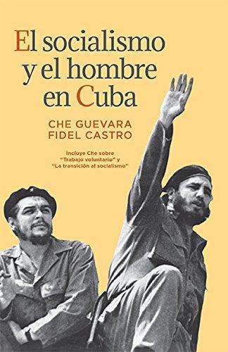 9780873485784: El socialismo y el hombre en Cuba