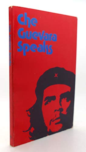 9780873486026: Che Guevara Speaks: Selected Speeches and Writings