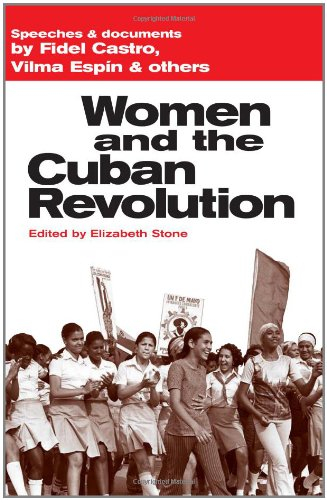 9780873486088: Women and the Cuban Revolution: Speeches and Documents by Fidel Castro, Vilma Espín, and others