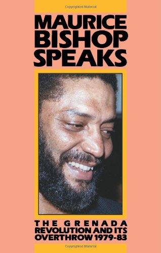 9780873486125: Maurice Bishop Speaks: Grenada Revolution, 1979-83