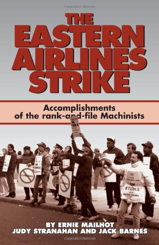 9780873486262: The Eastern Airlines Strike: Accomplishments of the Rank-And-File Machinists and Gains for the Labor Movement