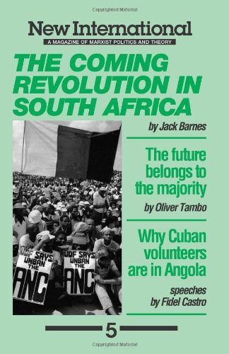 The Coming Revolution in South Africa (New International no. 5): Jack Barnes