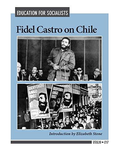 Fidel Castro on Chile: Castro, Fidel