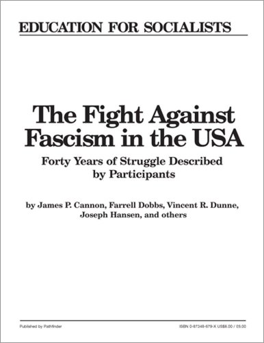 9780873486798: The Fight against Fascism in the U.S.A.: Forty Years of Struggle Described by Participants