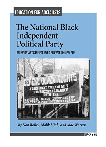 9780873486903: National Black Independent Political Party: An Important Step Forward for Blacks and Other American Workers