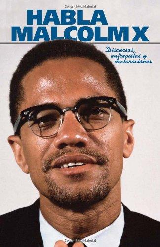 9780873487337: Habla Malcolm X (Malcolm X speeches & writings)