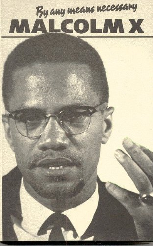 9780873487597: By Any Means Necessary (Malcolm X speeches & writings)