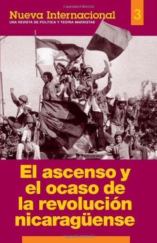 9780873487726: El ascenso y el ocaso de la revolución nicaragüense, Nueva Internacional No.3 (Spanish Edition)