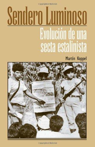 9780873487825: Sendero luminoso: evolución de una secta estalinista