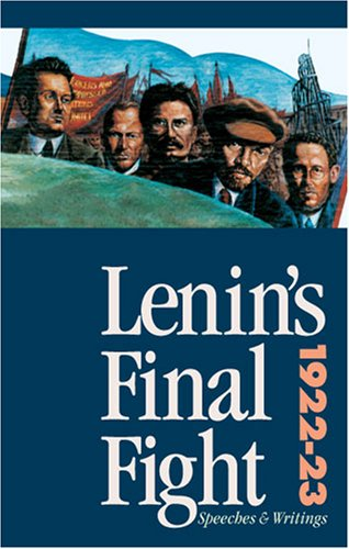 9780873488075: Lenin's Final Fight: Speeches and Writings, 1922-23