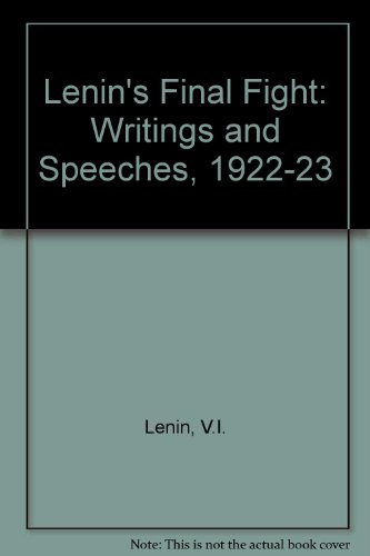 9780873488082: Lenin's Final Fight: Speeches and Writings, 1922-1923