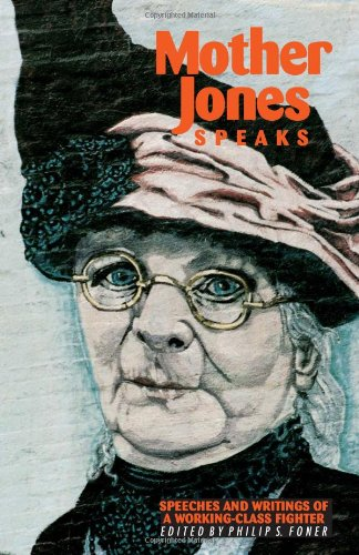 9780873488105: Mother Jones Speaks: Speeches and Writings of a Working-Class Fighter