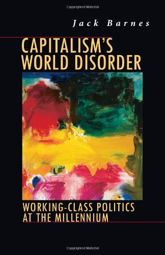 9780873488181: Capitalism's World Disorder: Working-Class Politics at the Millennium