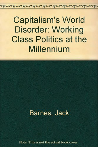 9780873488198: Capitalism's World Disorder: Working-Class Politics at the Millennium