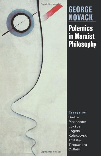 9780873488204: Polemics in Marxist Philosophy