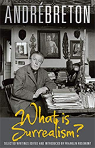 9780873488228: What Is Surrealism?: Selected Writings