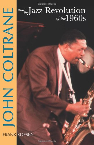 9780873488570: John Coltrane and the Jazz Revolution of the 1960's