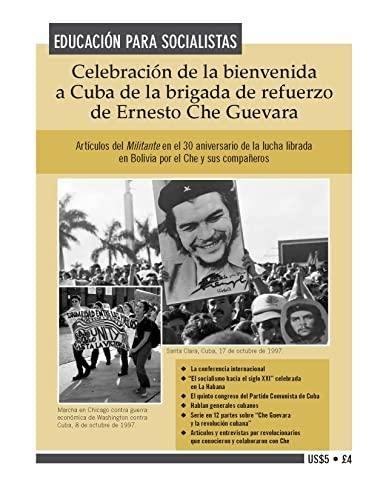 9780873488730: Celebración de la bienvenida a Cuba de la brigada de refuerzo de Ernesto Che Guevara (Spanish Edition)