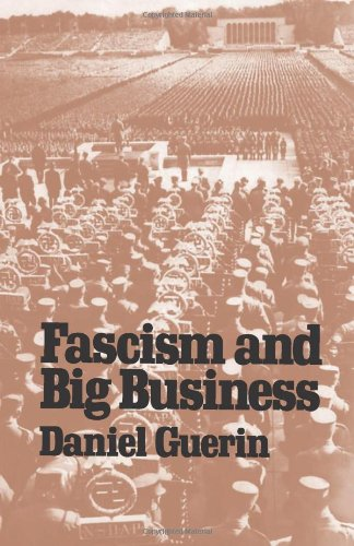 Fascism and Big Business: Daniel Guerin, Francis Merrill, Mason Merrill
