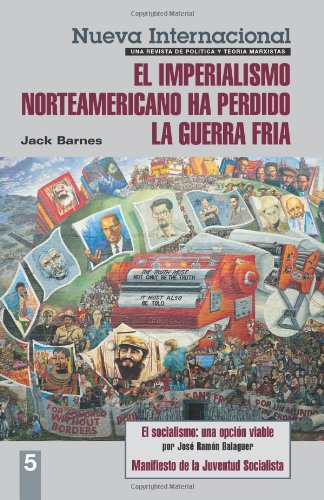9780873488877: Nueva Internacional, No. 5: El imperialismo norteamericano ha perdido la Guerra Frí­a (New International Series) (Spanish Edition)
