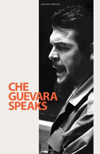9780873489102: Che Guevara Speaks: Selected Speeches and Writings
