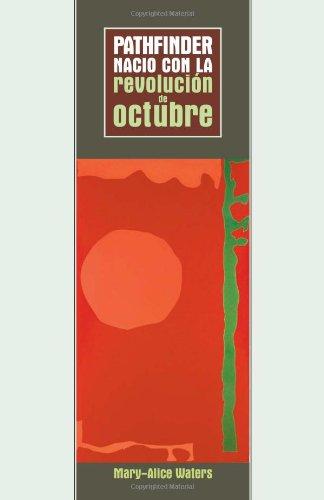 9780873489218: Pathfinder Nacio Con La Revolucion De Octubre (Spanish Edition)